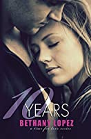 10 Years (Time for Love, #5)