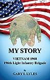 My Story, Vietnam 1968, 196th Light Infantry Brigade