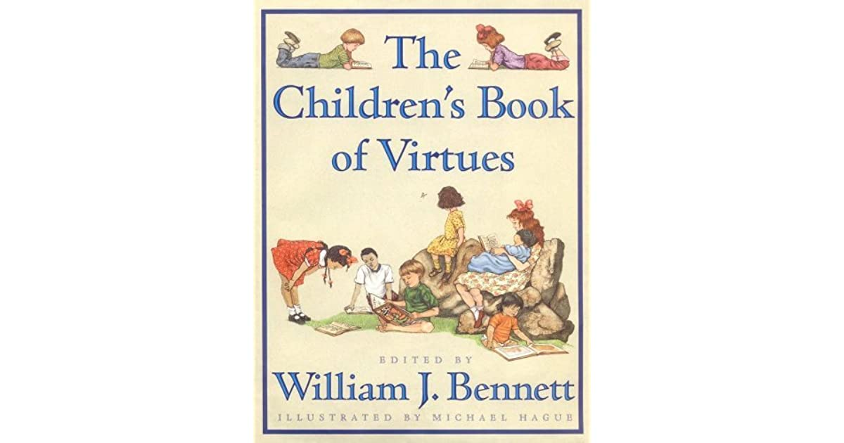 The Book Of Virtues William Bennett Pdf