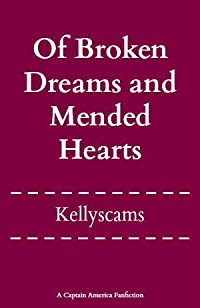 Of Broken Dreams and Mended Hearts