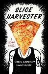 Slice Harvester: A Memoir in Pizza audiobook download free