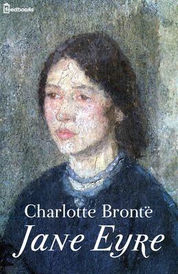 Jane Eyre ou Les Mémoires d'une institutrice by Charlotte Brontë