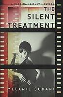 The Silent Treatment (A Katrina Jaitley Mystery Book 1)