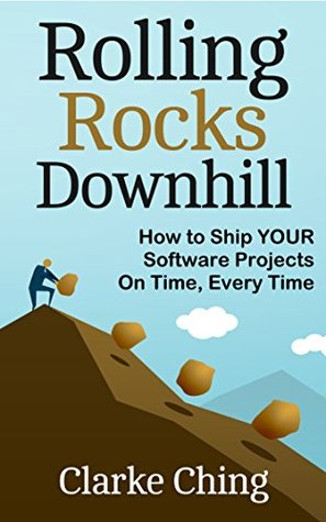 Rolling Rocks Downhill: The Agile Business Novel which never mentions Agile