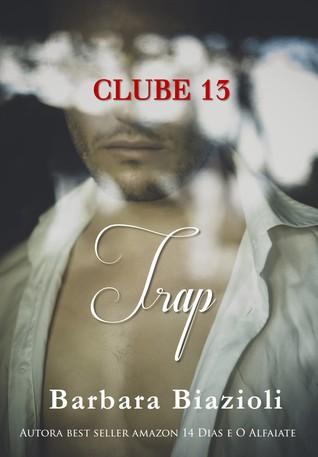 Trap (Clube 13 #4)