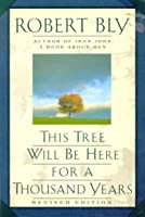 This Tree Will Be Here for a Thousand Years: Poems
