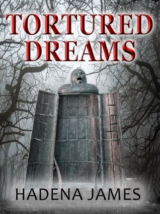 Tortured Dreams (Dreams and Reality #1)