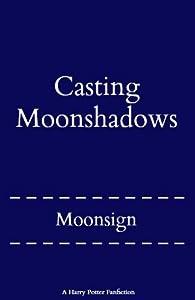 Casting Moonshadows