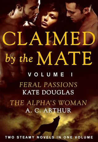 Claimed by the Mate, Vol. 1 by Kate Douglas