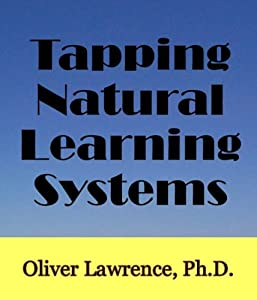 Tapping Natural Learning Systems