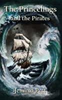The Princelings and the Pirates (Princelings of the East, #2)