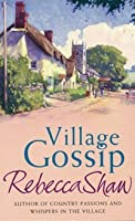 Village Gossip.