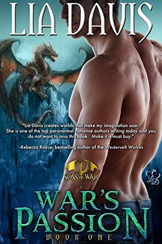 War's Passion (Sons of War, #1) by Lia Davis