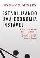 Estabilizando uma Economia Instável