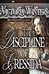 The Discipline of Cressida (Unconventional Marriages, #4)