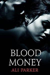 Blood Money (Bad Money #1)