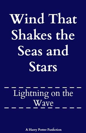 Wind That Shakes the Seas and Stars by Lightning on the Wave