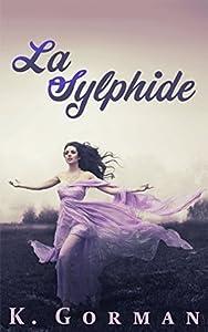 Sylphide (La Sylphide, #1)