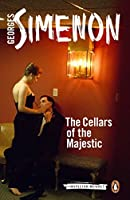 The Cellars of the Majestic (Inspector Maigret)