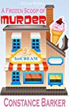 A Frozen Scoop of Murder (Caesar's Creek Mysteries #1)
