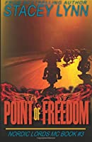 Point of Freedom (The Nordic Lords MC) (Volume 3)
