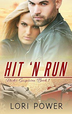 Hit'N Run (Under Suspicion Book 1)