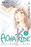Aoha Ride 5 (Blue Spring Ride, #5)