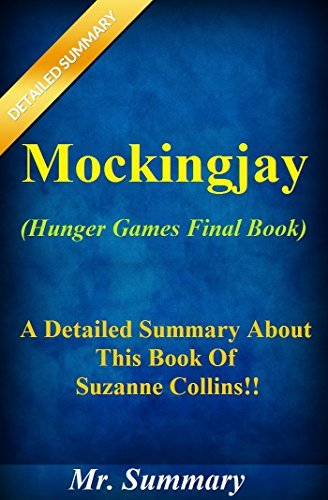 Mockingjay (The Final Book of The Hunger - Suzanne Collins