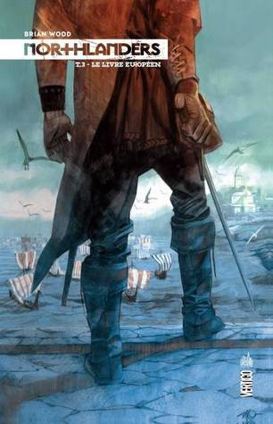 Le Livre Europeen Northlanders Tome 3 By Brian Wood