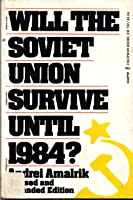 Will The Soviet Union Survive Until 1984?