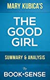 The Good Girl: by Mary Kubica   Summary & Analysis