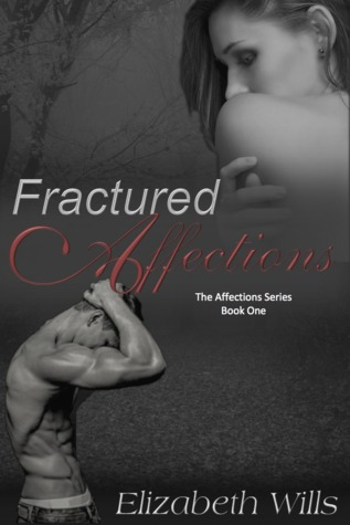 Fractured Affections by Elizabeth Wills