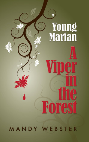 A Viper in the Forest (Young Marian #1)