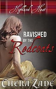 Ravished by the Redcoats (Highland Heat, #1)