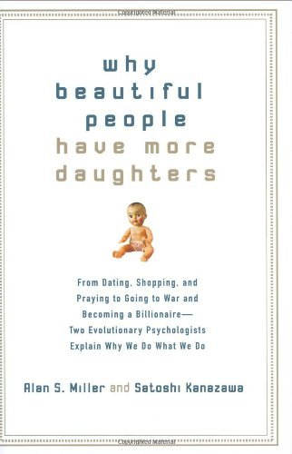 Why-Beautiful-People-Have-More-Daughters-From-Dating-Shopping-and-Praying-to-Going-to-War-and-Becoming-a-Billionaire