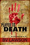 Played to Death (Scott Drayco Mystery Series, #1)