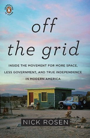 "Book cover of ""Off the Grid"" by Nick Rosen"