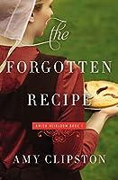 The Forgotten Recipe (Amish Heirloom #1)