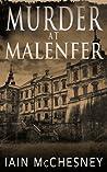 Murder at Malenfer