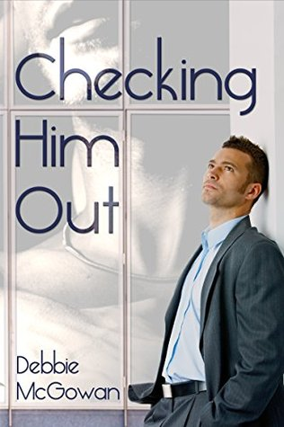Checking Him Out (Checking Him Out #1)