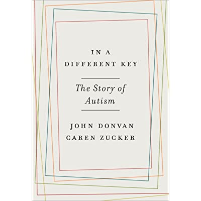 Skepticism Surrounds Autism Drug Given >> In A Different Key The Story Of Autism By John Donvan