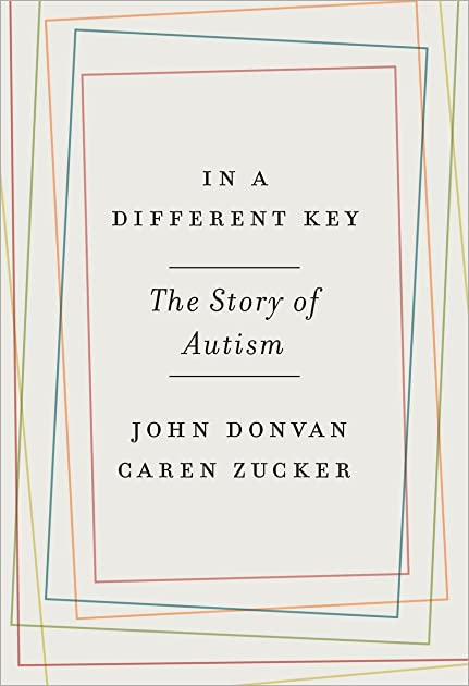 Array - in a different key  the story of autism by john donvan  rh   goodreads com