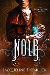 Book cover for Noir (The Illumination Paradox Book 2)