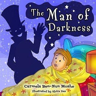 Children's books: Man of darkness: (Bedtime Stories For Kids Ages 3-8): Short Stories for Kids, Kids Books, Bedtime Stories For Kids, Children Books, Early Readers, Nursery Rhymes