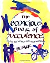 The Bodacious Book of Succulence: Daring to Live Your Succulent Wild Life