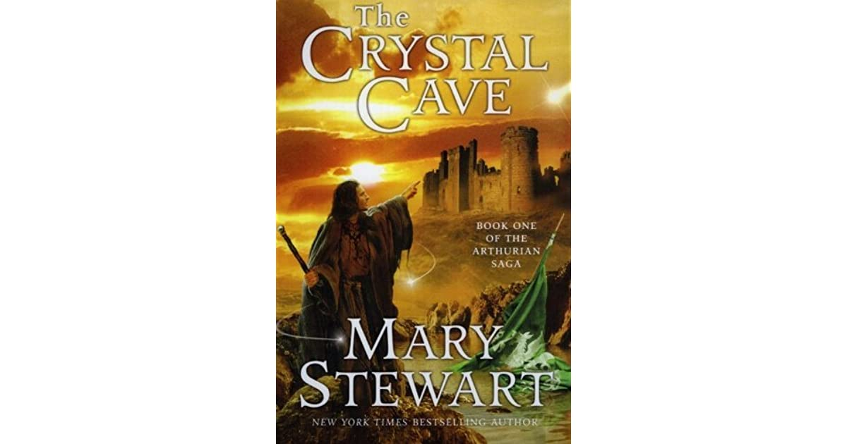 An analysis of merlins life in the crystal cave a novel by mary stewart