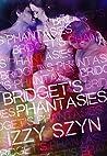 Bridget's Phantasies (Smexy Phantasies Book 2)