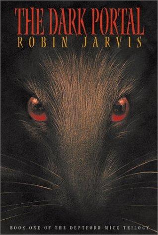 The Dark Portal (The Deptford Mice, #1)