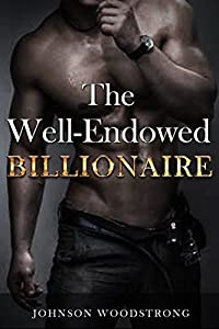 The Well-Endowed Billionaire