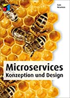 Microservices (mitp Professional): Konzeption und Design